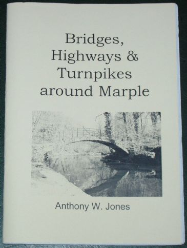 Bridges, Highways and Turnpikes around Marple, by Anthony Jones